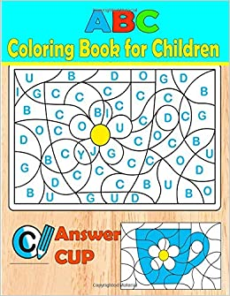 ABC Coloring Book for Children: Color by letters: Learning The ...