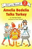 Amelia Bedelia Talks Turkey, Herman Parish, 0606069372