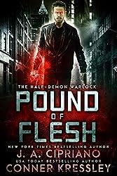 Pound of Flesh: An Urban Fantasy Novel (The Half-Demon Warlock Book 1)