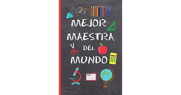 Amazon.com: MEJOR MAESTRA DEL MUNDO: REGALO FIN DE CURSO ...