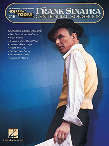Play Piano Today Songbook - Frank Sinatra Centennial Songbook: E-Z Play Today #216