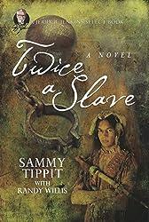 Twice a Slave: A Jerry B. Jenkins Select Books