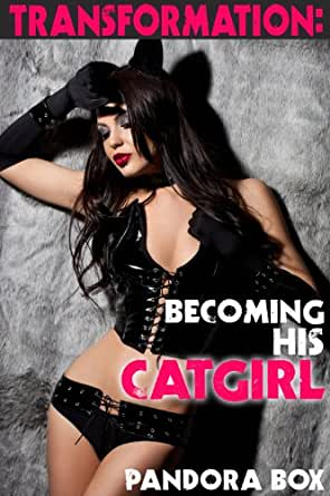 Transformation Becoming His Cat Girl Taboo Erotica Kindle