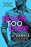 Down Too Deep (Dirty Deeds Book 4)