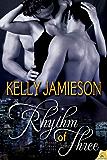 Rhythm of Three (Rule of Three Book 2)