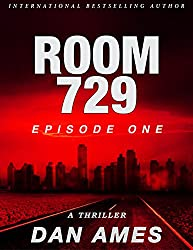 Room 729 (A Kindle Unlimited Serial Thriller): Episode One