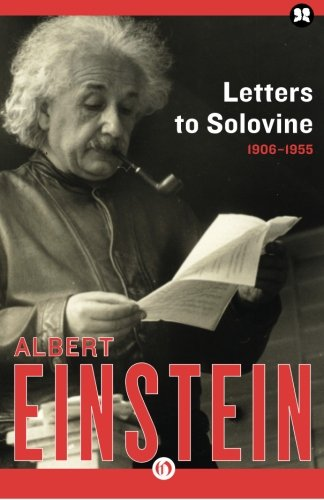 Letters to Solovine, 1906–1955 by Philosophical Library/Open Road