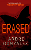 Erased - A Jeremy Heston Short Story (Insanity Series Prequel)
