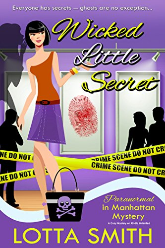 Wicked Little Secret (Paranormal in Manhattan Mystery: A Cozy Mystery on Kindle Unlimited Book 3)