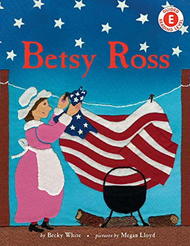 Betsy Ross Children (Betsy Ross (I Like to Read))