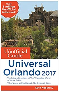 Book Cover: The Unofficial Guide to Universal Orlando 2017