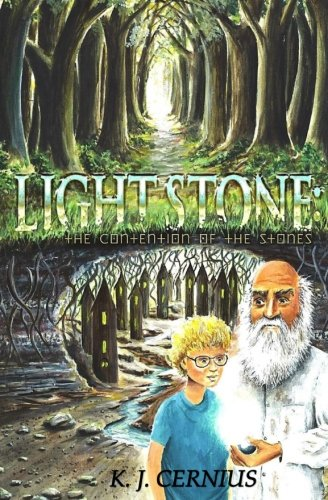 Light Stone: The Contention of the Stones: Light Stone: The Contention of the Stones (Volume 1)