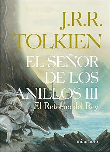 El Señor de los Anillos, III. El Retorno del Rey edición infantil ...