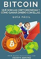 Este libro va dirigido especialmente a todas las personas principiantes que no conocen lo que es el Bitcoin y quieren estar informados de la forma más completa, clara y breve posible. Para ello he hecho un cuidadoso esfuerzo en seleccionar, d...