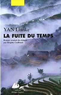 La fuite du temps : roman, Yan, Lian ke