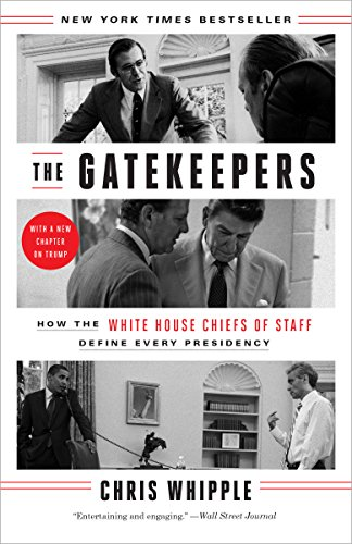 The Gatekeepers How The White House Chiefs Of Staff Define Every
