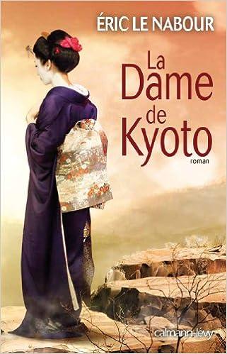 Lire en ligne La Dame de Kyoto epub, pdf