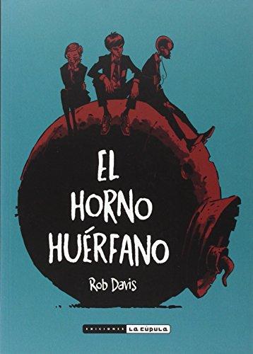 Descargar Libro El Horno Huérfano Rob Davis