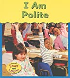 I Am Polite, Angela Leeper, 1403460817