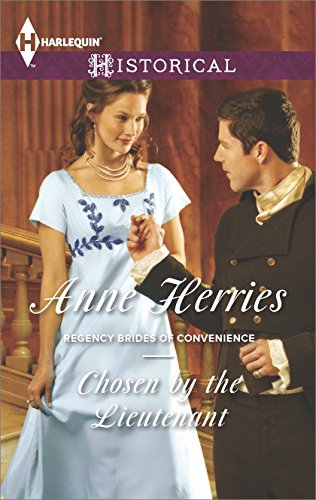 chosen-by-the-lieutenant-regency-brides-of-convenience-series-book-2