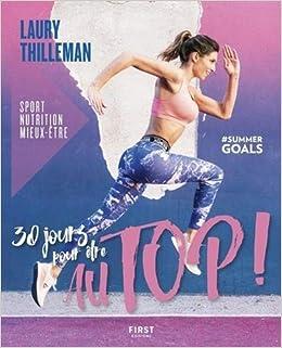 Amazon Fr 30 Jours Pour Etre Au Top Sport Nutrition