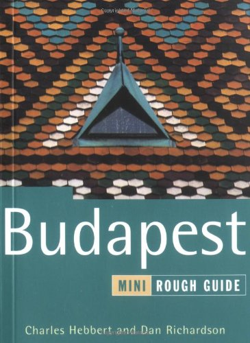 The Mini Rough Guide to Budapest 1st Edition (Rough Guide Mini Guides)