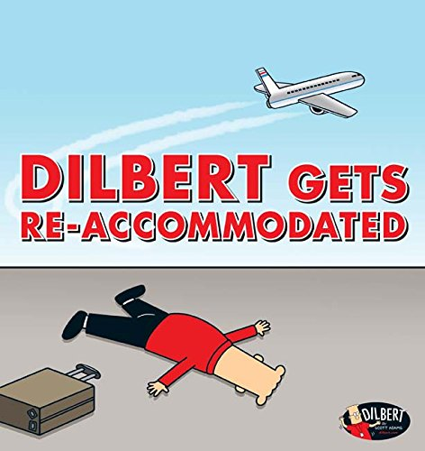 Book cover from Dilbert Gets Re-accommodated by Scott Adams