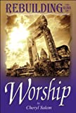 img - for Rebuilding the Ruins of Worship book / textbook / text book