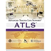Advanced Trauma Life Support (ATLS)