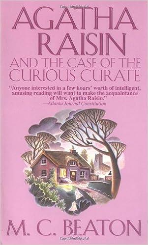 Agatha Raisin and the Case of the Curious Curate (Agatha