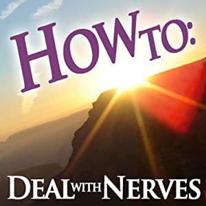 How to Deal with Nerves Audiobook