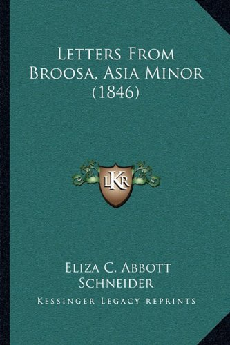 Download Letters From Broosa, Asia Minor (1846) pdf epub