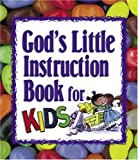 God's Little Instruction Book for Kids, Honor Books Publishing Staff and Julie Sawyer, 1562927620