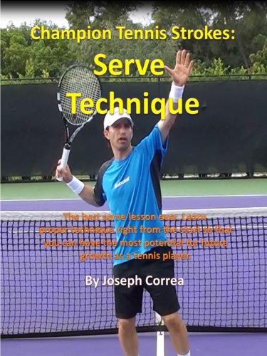 (Champion Tennis Strokes: Serve Technique)