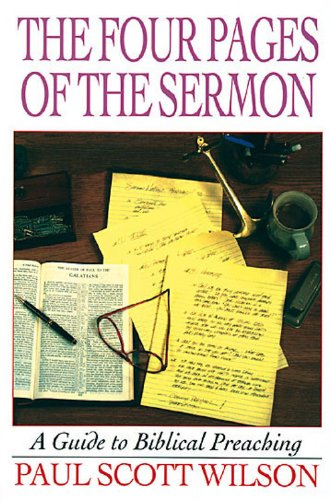 The four pages of the sermon a guide to biblical preaching kindle the four pages of the sermon a guide to biblical preaching by wilson fandeluxe Images