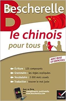 Bescherelle Le Chinois Pour Tous: écriture, Grammaire, Vocabulaire... Descargar Epub