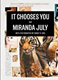 It Chooses You, Miranda July, 1936365014