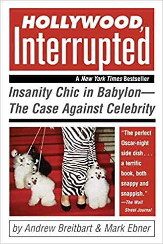 Amazon com: Hollywood, Interrupted: Insanity Chic in Babylon -- The