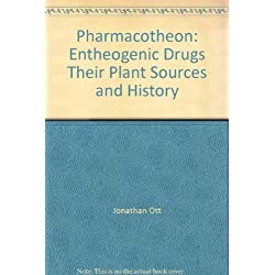 Pharmacotheon: Entheogenic Drugs, Their Plant Sources and History, Second Edition Densified