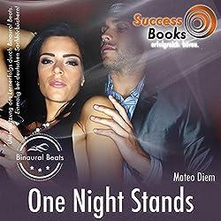 One Night Stands und die Kraft der Anziehung
