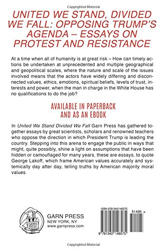 amazon com united we stand divided we fall opposing trump s  amazon com united we stand divided we fall opposing trump s agenda essays on protest and resistance and what we can do to stop him 9781942146575 denny