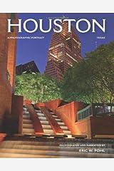 Houston, Texas: A Photographic Portrait Hardcover
