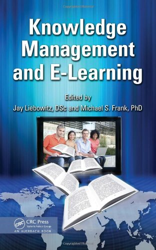 Knowledge Management and E-Learning by , Publisher : Auerbach Publications