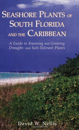 seashore-plants-of-south-florida-and-the-caribbean-a-guide-to-identification-and-propagation-of-xeri