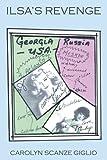 Ilsa's Revenge, Carolyn Scanze Giglio, 1468563122