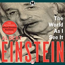 The World as I See It Audiobook by Albert Einstein, Neil Berger (introduction) Narrated by Henry Leyva