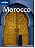 img - for Lonely Planet Morocco (Country Travel Guide) by Paul Clammer (2009-02-01) book / textbook / text book