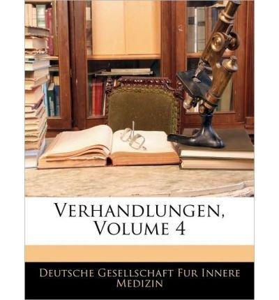 Verhandlungen Des Deutschen Wissenschaftlichen Vereins Zu Santiago de Chile. Band IV. Vierzehntes Bis Sibzehntes Vereinsjahr. (Paperback)(German) - Common pdf