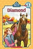 Stablemates: Diamond (Scholastic Reader Level 3)