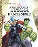 img - for Thunder Strike! (Marvel: Thor) (Little Golden Book) book / textbook / text book